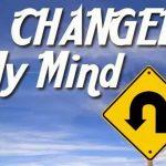change of mind