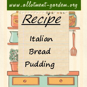 italian bread pudding recipe