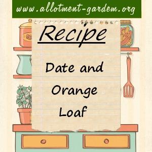 Date and Orange Loaf Recipe