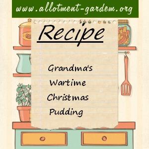 Grandma's Wartime Christmas Pudding