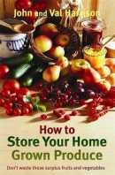How to Store Your Home Grown Produce Book