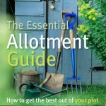The Essential Allotment Guide