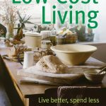 Low Cost Living - Live Better Spend Less