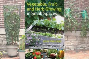 Vegetable Fruit Herb Growing Small Spaces