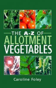 A-Z of Allotment Vegetables by Caroline Foley