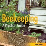 Beekeeping - A Practical Guide by Roger Patterson