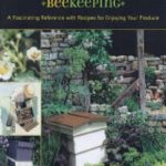 Complete and Easy Guide to Beekeeping by Kim Flottum
