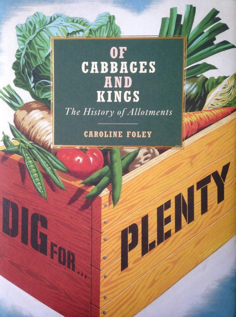 Of Cabbages and Kings by Caroline Foley