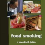 Food Smoking: A Practical Guide by Turan T. Turan