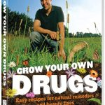 Grow Your Own Drugs by James Wong