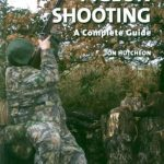 Pigeon Shooting: A Complete Guide by Jon Hutcheon