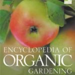 The HDRA Encyclopedia of Organic Gardening by Henry Doubleday Research Association