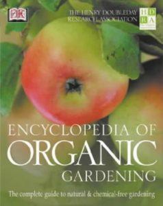 The HDRA Encyclopedia of Organic Gardening