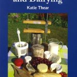 Cheesemaking and Dairying by Katie Thear