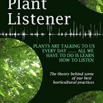 The Plant Listener by Julie C Kilpatrick